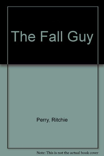 9780002312417: The Fall Guy