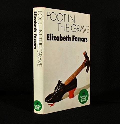 9780002312448: Foot in the Grave