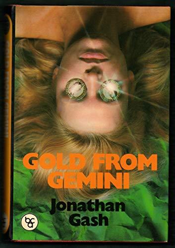 GOLD FROM GEMINI.: GASH Jonathan