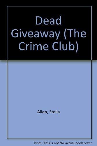 Dead Giveaway: Allan, Stella