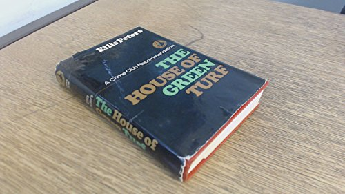 9780002313032: The House of Green Turf