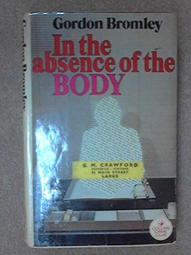 IN THE ABSENCE OF THE BODY