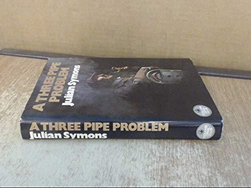 9780002313780: A Three Pipe Problem