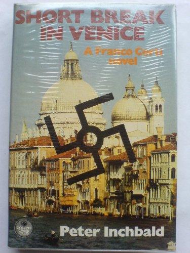 9780002313858: Short Break in Venice (The Crime club)