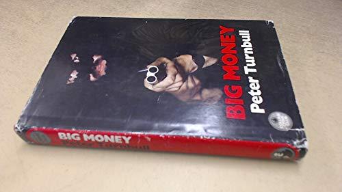 9780002313872: Big Money (The Crime club)