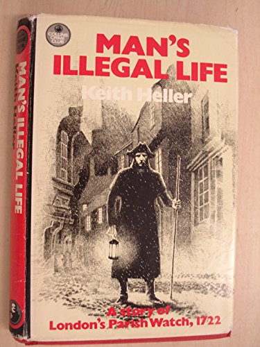 9780002314169: Man's Illegal Life (The Crime Club)