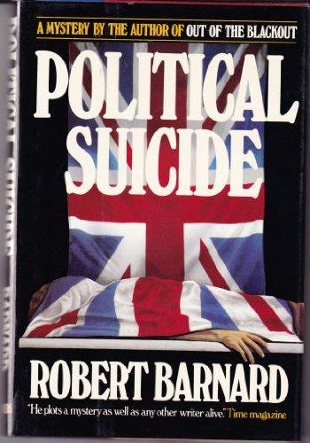 9780002314411: Political Suicide