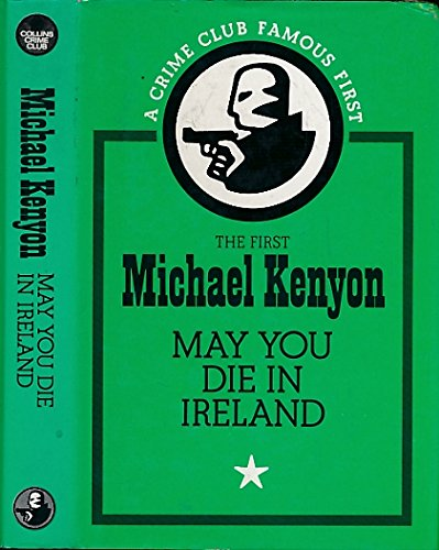 9780002315012: May You Die in Ireland (The Crime Club)