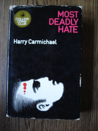 MOST DEADLY HATE: CARMICHAEL, Harry