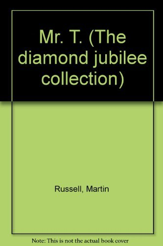 9780002315456: Mr. T. (The diamond jubilee collection)