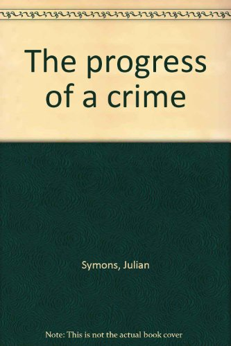 9780002316422: The progress of a crime