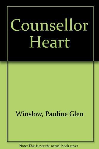 9780002316682: The Counsellor Heart
