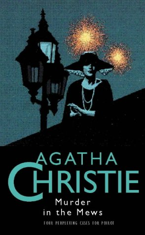 9780002316712: Murder in the Mews (Agatha Christie Collection)