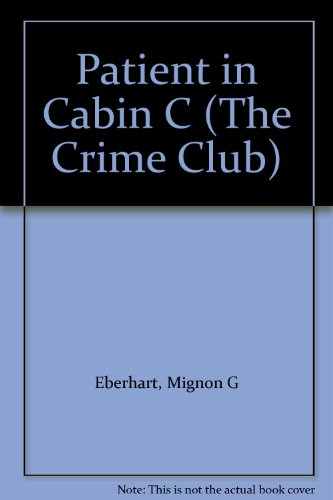 9780002317320: Patient in Cabin C (The Crime Club)