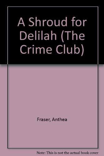 9780002317375: A Shroud for Delilah (The Crime Club)