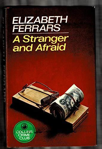 9780002317634: A Stranger and Afraid