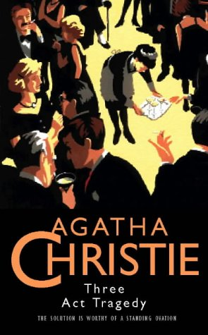 9780002318167: THREE ACT TRAGEDY (AGATHA CHRISTIE COLLECTION S.)