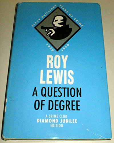 9780002318303: A Question of Degree (The diamond jubilee collection)