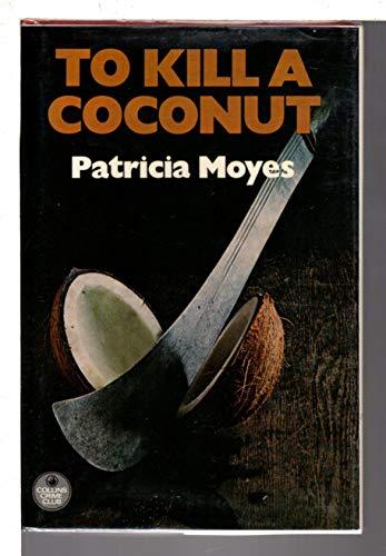 9780002318365: To Kill a Coconut