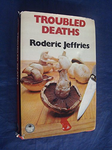 9780002318402: Troubled Deaths