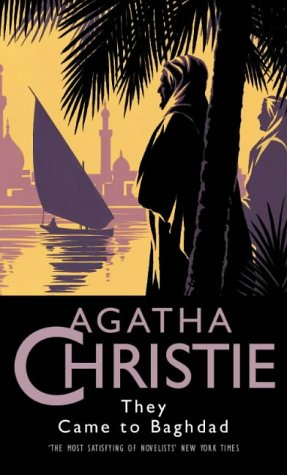 9780002318532: They Came to Baghdad (Agatha Christie Collection)