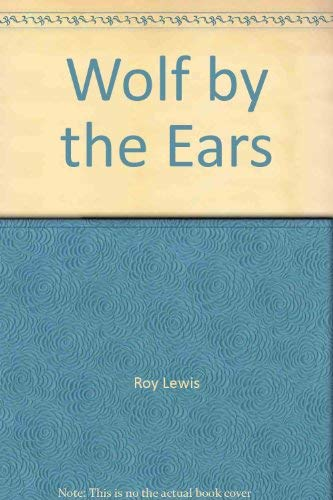 A Wolf by the Ears: Lewis, Roy
