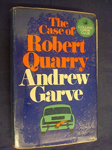 9780002318914: Case of Robert Quarry