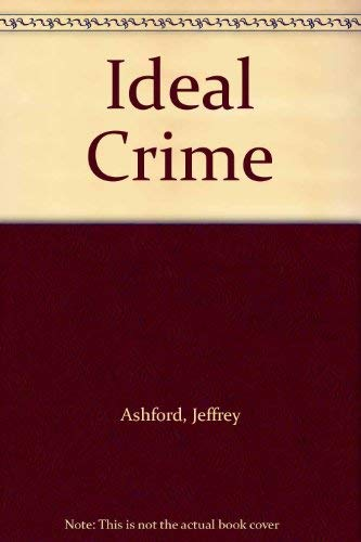 An Ideal Crime.: Jeffrey Ashford.