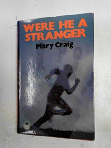9780002319126: Were he a stranger