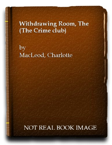 9780002319195: The Withdrawing Room