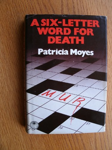 9780002319317: Six-letter Word for Death (The Crime Club)