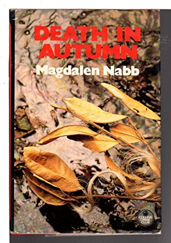 Death in Autumn 9780002319737 When Marshal Guarnacia, a Florentine policeman, uncovers the identity of a strangled, naked woman found floating in the river, he begins to unravel a tale of international intrigue and personal betrayal