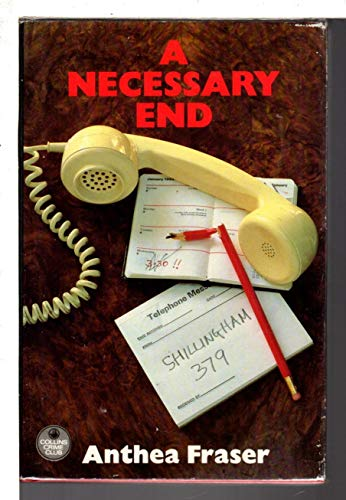 9780002319751: A Necessary End (The Crime Club)