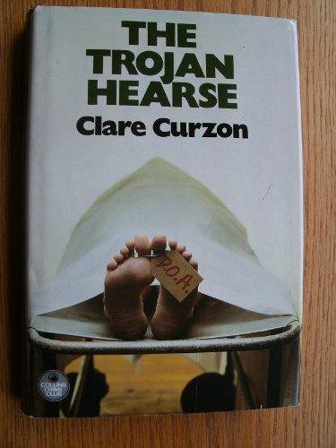 Trojan Hearse: Curzon, Clare