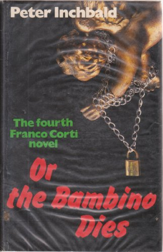 9780002319843: ...Or the Bambino Dies (The Crime Club)