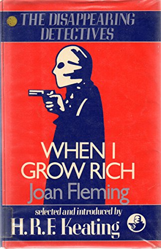 9780002319942: When I Grow Rich (Disappearing Detectives)