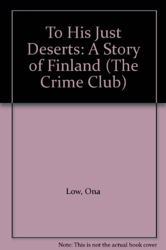 9780002319997: To His Just Deserts (The Crime Club)