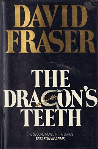 9780002320894: Dragon's Teeth (The Treason in arms series)