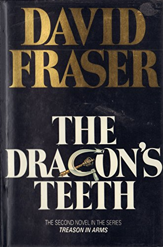 9780002320894: Dragon's Teeth (The Treason in arms series)