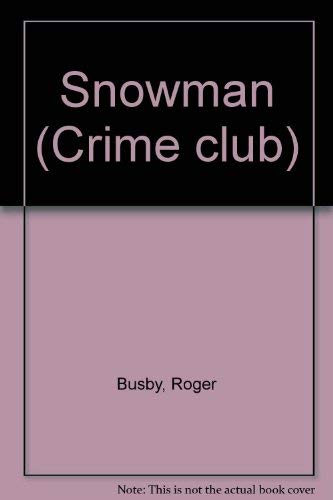 Snowman (Busby): Busby, Roger