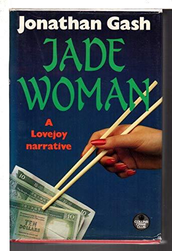 JADE WOMAN (A Lovejoy novel): GASH, Jonathan