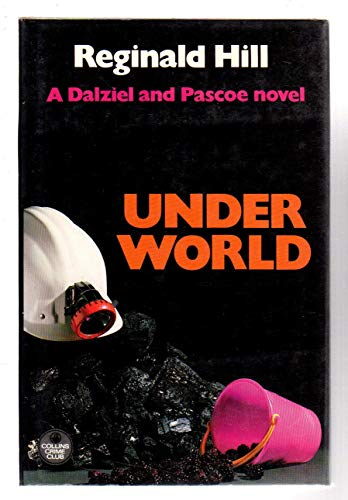 9780002321747: Under world: a Dalziel and Pascoe novel