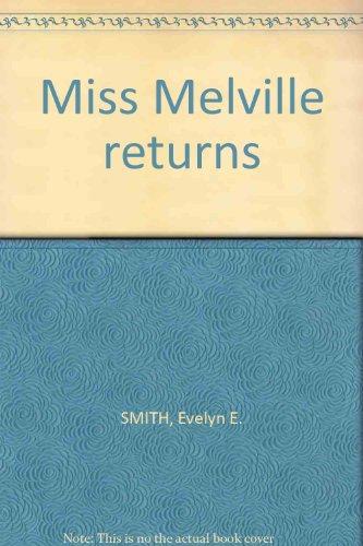 9780002321815: Miss Melville returns