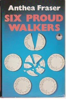 9780002322072: Six Proud Walkers