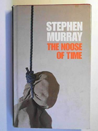 9780002322324: The Noose of Time