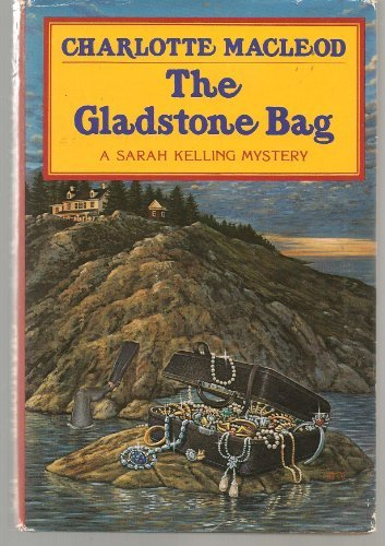 9780002322614: The Gladstone Bag [First Edition]