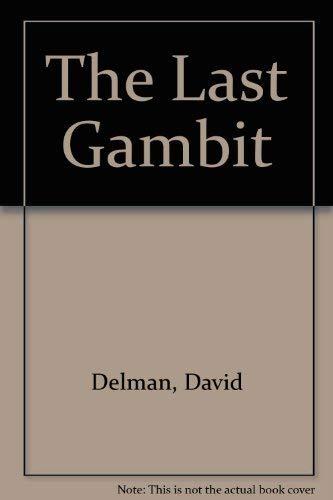 9780002323222: The Last Gambit