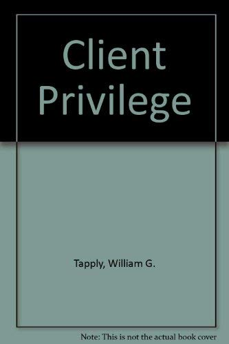 9780002323291: CLIENT PRIVILEGE: ATTORNEY BRADY COYNE'S NINTH CASE