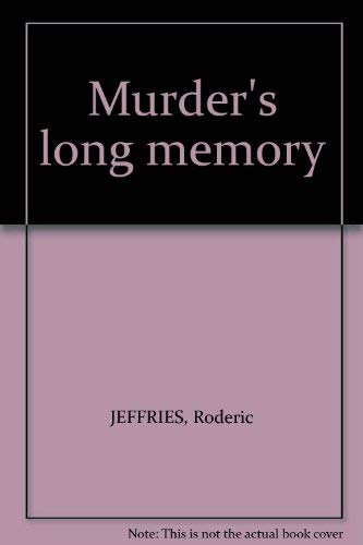 9780002323352: Murder's long memory