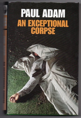 9780002324274: An Exceptional Corpse